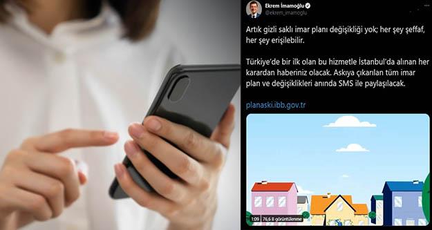 İstanbul'da imar plan değişiklikleri  SMS ile öğrenebilecek