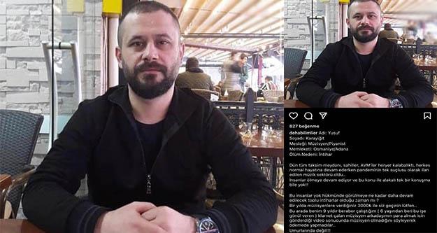 Müzisyen Yusuf Karayiğit geçim sıkıntısı nedeniyle intihar etti
