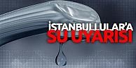 İstanbul'da 16 saat su kesintisi