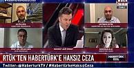 HaberTürk#039;ten RTÜK#039;e tepki:...
